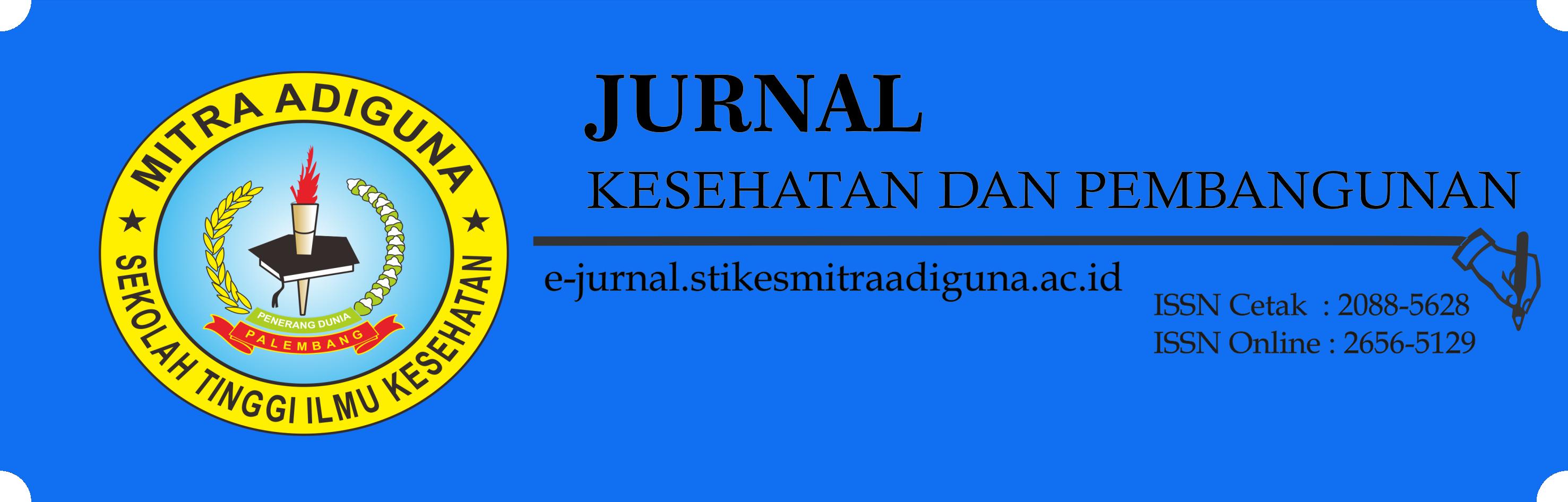 Jurnal Kesehatan dan Pembangunan STIKes Mitra Adiguna